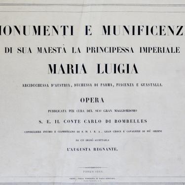 Monumenti e Munificenze di Sua Maestà la Principessa Imperiale Maria Luigia